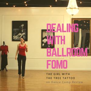 dealing-with-ballroom-fomo